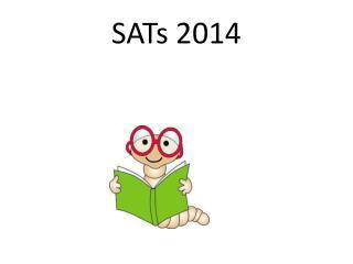 SATs 2014
