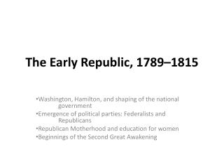 The Early Republic, 1789�1815
