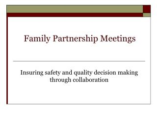 Family Partnership Meetings