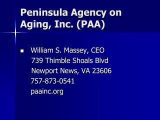 Peninsula Agency on Aging, Inc. (PAA)