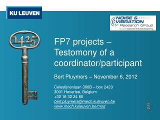 FP7 projects – Testomony of a coordinator/participant