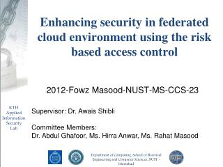 Enhancing security in federated cloud environment using the risk based access control