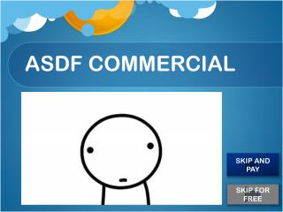 ASDF COMMERCIAL
