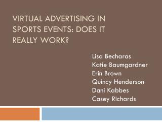 Virtual Advertising in sports events: does it really work?