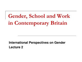 Gender, School and Work in Contemporary Britain