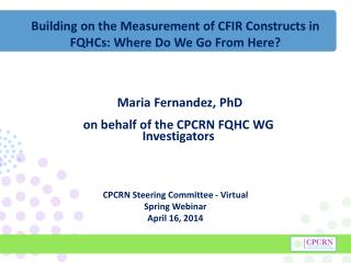 Building on the Measurement of CFIR Constructs in FQHCs: Where Do We Go From Here?