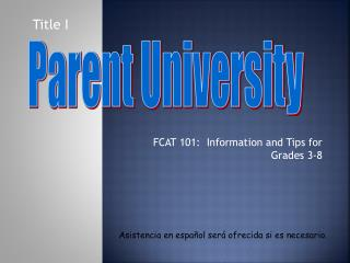 FCAT 101:  Information and Tips for Grades 3-8