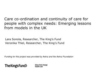 Care co-ordination and continuity of care for people with complex needs: Emerging lessons from models in the UK