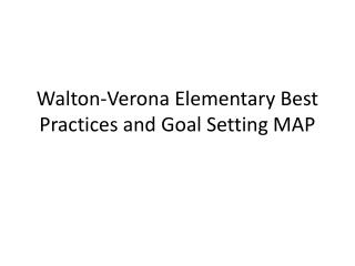 Walton-Verona Elementary Best Practices and Goal Setting MAP