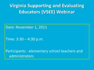 Virginia  Supporting and Evaluating Educators (VSEE) Webinar