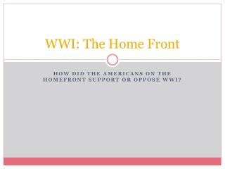 WWI: The Home  Front