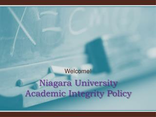 Niagara University  Academic Integrity Policy