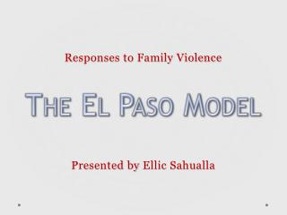 Responses to Family Violence