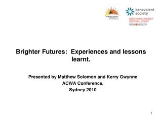 Brighter Futures:  Experiences and lessons learnt.