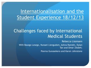 Challenges faced by International Medical Students