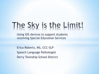 The Sky is the Limit!