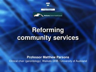 Reforming community services