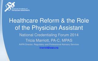 Healthcare Reform & the Role of the Physician Assistant