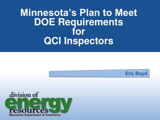 Minnesota's Plan to Meet DOE Requirements for QCI Inspectors