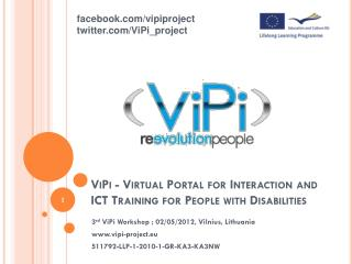 ViPi  -  Virtual Portal for Interaction and ICT Training for People with Disabilities