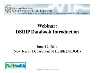 Webinar:  DSRIP Databook Introduction June 19, 2014 New Jersey Department of Health (NJDOH)