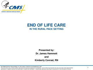END OF LIFE CARE  IN THE RURAL PACE SETTING