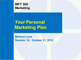 MKT 300  Marketing