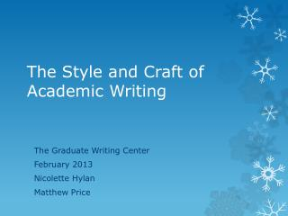 The Style and Craft of Academic Writing