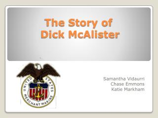 The Story of  Dick McAlister