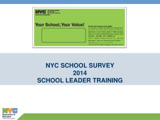 NYC SCHOOL SURVEY 2014 SCHOOL LEADER TRAINING