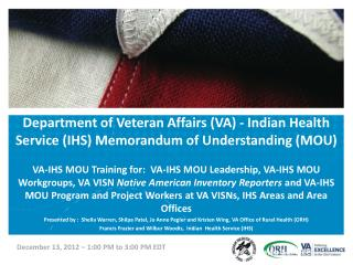 Department of Veteran Affairs (VA) - Indian Health Service (IHS) Memorandum of Understanding (MOU)