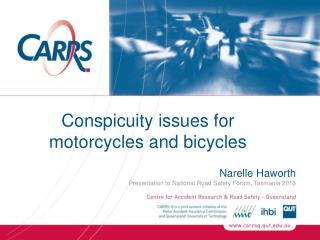 Conspicuity  issues for  motorcycles and bicycles