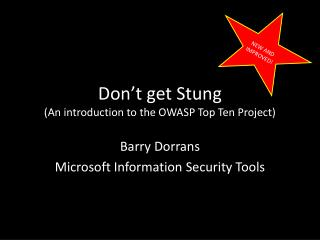 Don't get Stung (An introduction to the OWASP Top Ten Project)