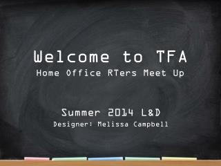 Welcome to TFA Home Office RTers Meet Up