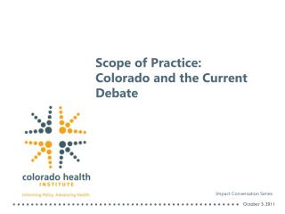 Scope of Practice: Colorado and the Current Debate