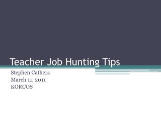Teacher Job Hunting Tips
