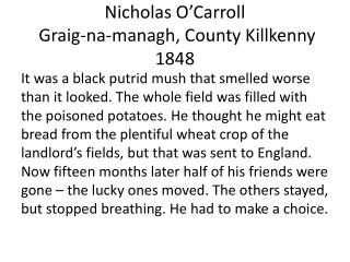 Nicholas O'Carroll  Graig-na-managh , County  Killkenny 1848
