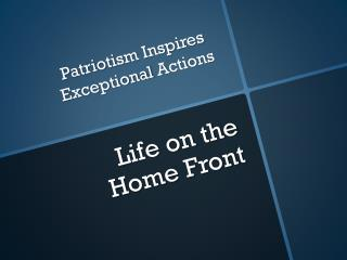 Life on the  Home Front