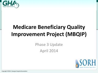 Medicare Beneficiary Quality Improvement Project (MBQIP)