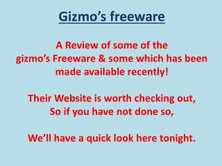 So what is Gizmos Freeware?