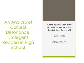 An Analysis of Cultural Dissonance: Emergent Readers in High School