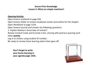Access Prior Knowledge                       Lesson 4: What are simple machines?