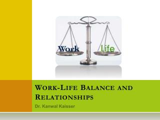 Work-Life Balance and Relationships