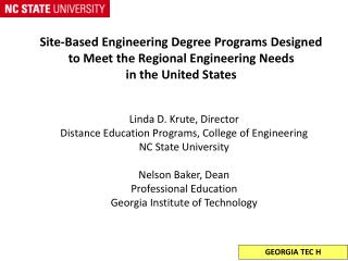Site-Based Engineering Degree Programs Designed  to Meet the Regional Engineering Needs  in the United States