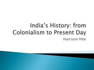 India's History: from Colonialism to Present Day