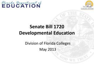 Senate Bill 1720 Developmental Education