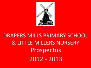 DRAPERS MILLS PRIMARY SCHOOL & LITTLE MILLERS NURSERY