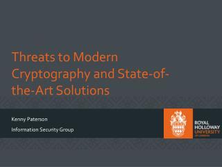 Threats  to Modern Cryptography and State-of-the-Art  Solutions