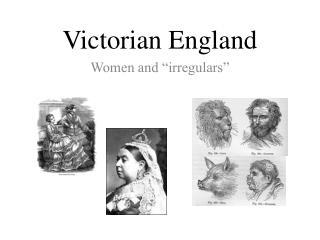 "Victorian England Women and ""irregulars"""
