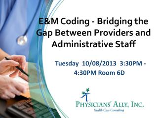 Tuesday   10/08/2013  3:30PM - 4:30PM  Room  6D